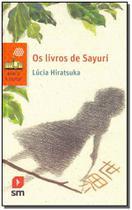 Livros de Sayuri, Os - 02Ed/17 - Sm