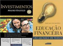 Livros - Kit: Investimentos + Educação financeira ao alcance de todos - Fundamento