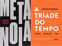 Livros - Kit: Metanoia + A tríade do tempo - Buzz