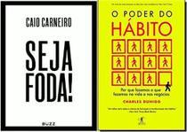 Livros - Kit: Seja Foda + O Poder do Hábito - Buzz