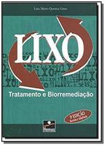 Lixo Tratamento e Biorremediação - Hemus -