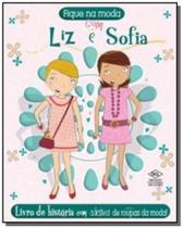 Liz e sofia - colecao fique na moda - Dcl -