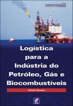 Logistica para a industria do petroleo, gas e biocombustiveis - Erica