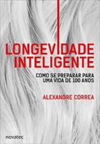 Longevidade Inteligente - Novatec Editora