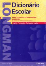 LONGMAN DICIONARIO ESCOLAR ING/PORT - PORT/ING - 2ª ED - NOVA ORTOGRAFIA - Pearson (importado)