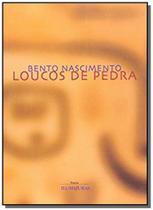 Loucos De Pedra - Iluminuras -