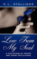 Love From My Soul - Authorhouse