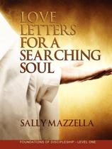 Love Letters for a Searching Soul - Holy fire publishing llc