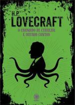Lovecraft - O Chamado de Cthulhu e Outros Contos - Pandorga -