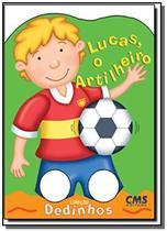 Lucas, o artilheiro - Cms