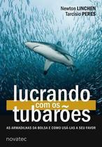 Lucrando com os Tubarões - Novatec Editora