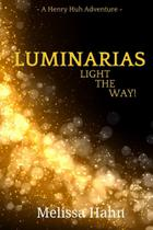Luminarias Light the Way! - Lulu Press