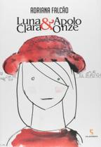 Luna Clara E Apolo Onze - Salamandra -