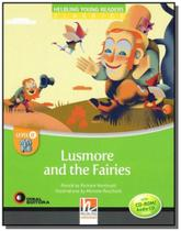 Lusmore and the fairies - level e - with cd-rom - - Disal editora