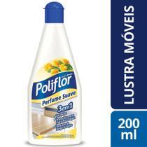 Lustra Móveis Perfume Suave 200 Ml Poliflor Eficaz Brilho -