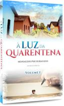 Luz da Quarentena (À) - Vol. 1 - Edlecx