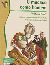 Macaco como homem, o - coleçao reencontro infantil - Scipione