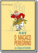 Macaco peregrino ou a saga ao ocidente, o - Horus Editora -