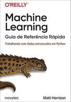 Machine learning - guia de referência rápida - Novatec