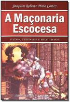 Maçonaria Escocesa, A - Maconica trolha