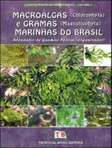 Macroalgas e gramas marinhas do brasil - Technical books editora