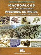 Macroalgas (Ocrofitas Multicelulares) Marinhas Brasil, Vol.3 / Pedrini - Technical books