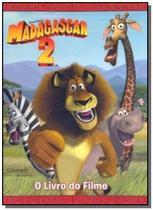Madagascar 2 - o livro do filme - Caramelo -