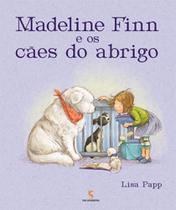 Madeline finn e os cães do abrigo - Salamandra