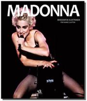 Madonna   biografia ilustrada - Lafonte