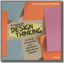 Magia do design thinking - Hsm