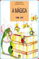 Mágica, a - (Os Pingos) - Atica -