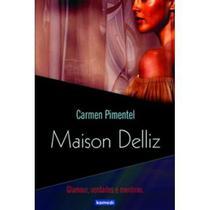 Maison Delliz - Glamour , Verdades e Mentiras - Komedi -