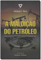 Maldição do Petróleo, A - Cdg edicoes e publicacoes -