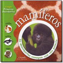 Mamiferos  Primeiras Descobertas - Ed Caramelo(339/6/668)