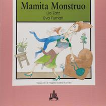 Mamita monstruo - Callis editora