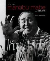Manabu mabe - anos 1950 e 1960 - Pinakotheke