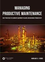 Managing productive maintenance - Indg