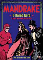 Mandrake - o barão kord a ilha dos mortos-vivos! - Ediouro
