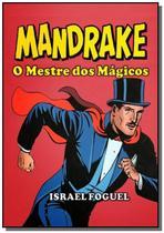 Mandrake: o mestre dos magicos - Autor independente -