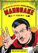 Mandrake - o mundo do espelho e outras historias - Ediouro -
