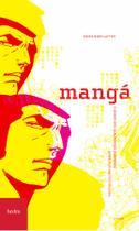 Manga: o poder dos quadrinhos japoneses - Hedra -