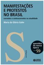 Manifestacoes e protestos no brasil - correntes e contracorrentes na atuali - Cortez -