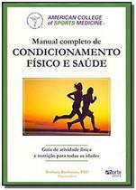 Manual completo de condicionamento fisico e saude - Phorte -