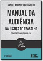Manual da audiencia na justica do trabalho - Ltr