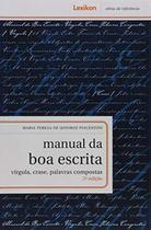 Manual da Boa Escrita - Lexikon