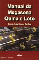 Manual da megasena, quina e loto - como jogar, como ganhar - Livropostal