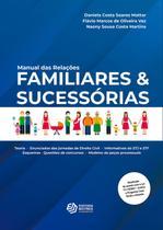 Manual das Relações Familiares & Sucessórias - Editora Motres -
