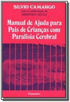Manual de ajuda p/pais de criancas c/paralisia - Pensamento - cultrix