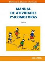 Manual de atividades psicomotoras - PAPA LETRAS