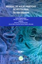 Manual de Aulas Práticas de Histologia - Volume 1 - Crv